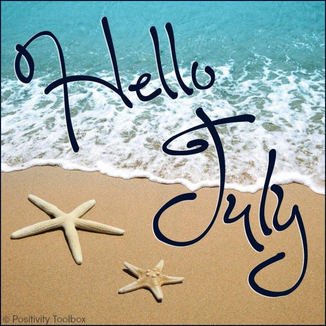 Helllloooo July!!!